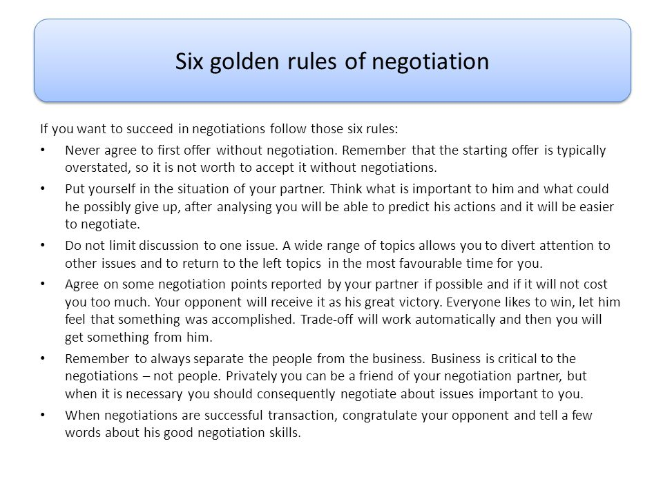 Six golden rules of negotiation