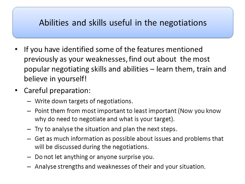 Abilities and skills useful in the negotiations