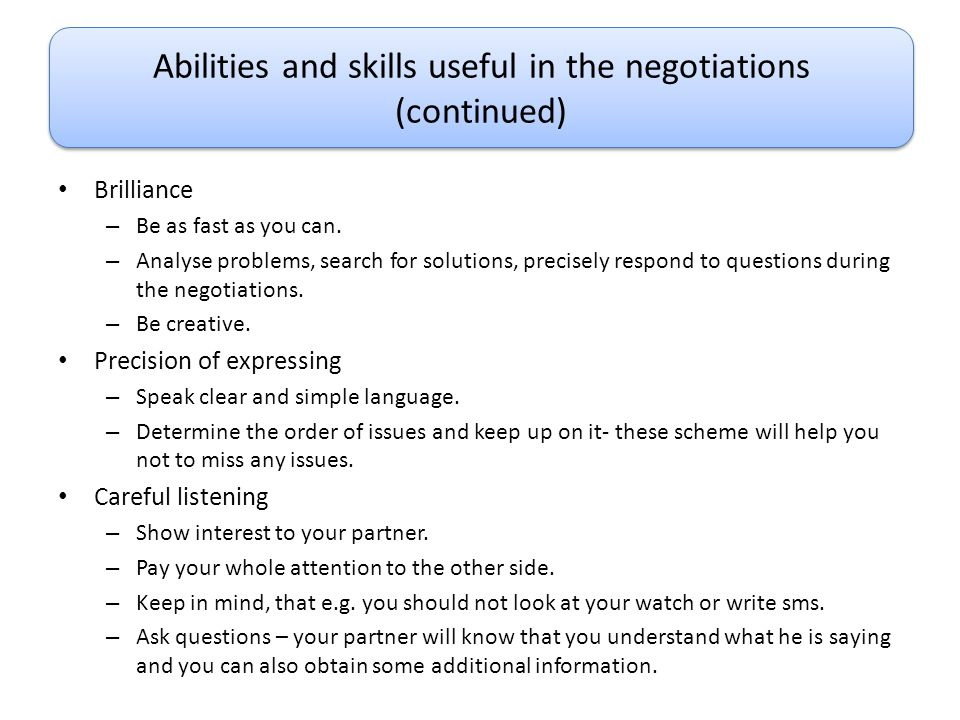 Abilities and skills useful in the negotiations (continued)
