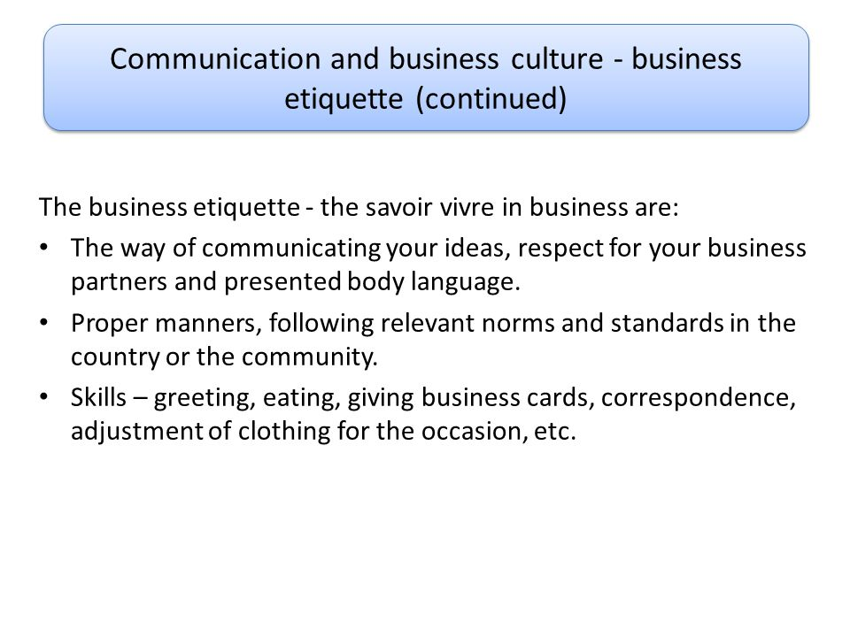 Communication and business culture - business etiquette (continued)