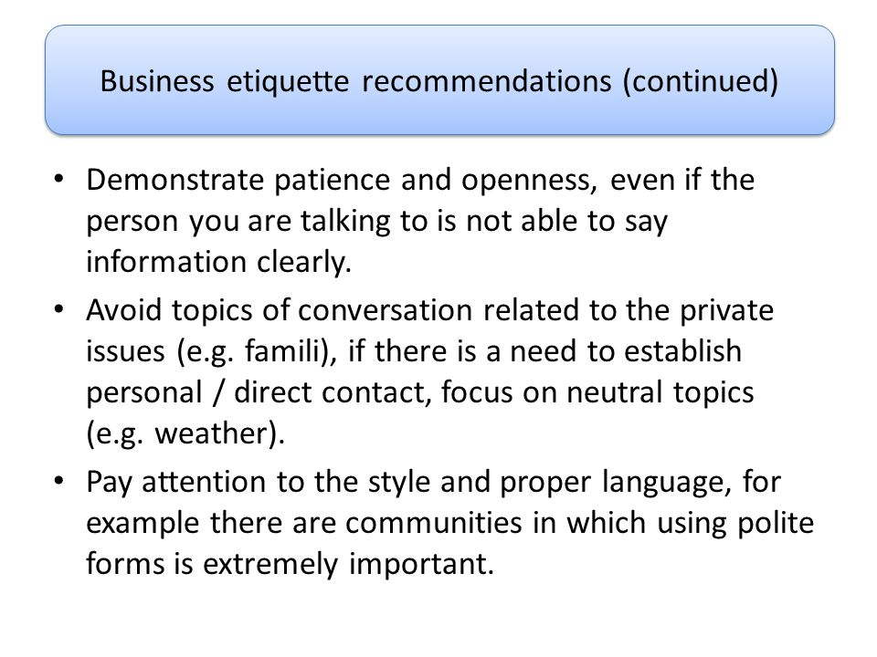 Business etiquette recommendations (continued)