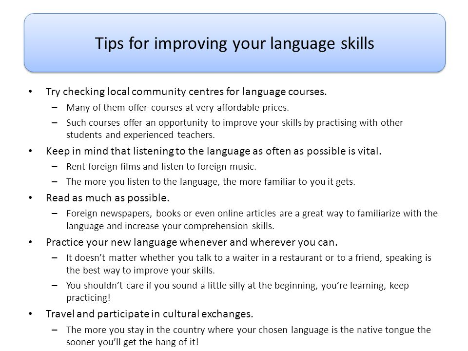 Tips for improving your language skills
