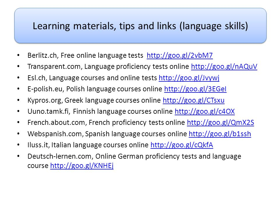 Learning materials, tips and links (language skills)