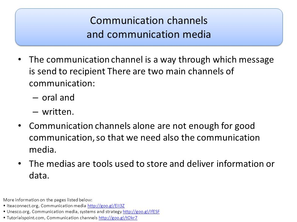 Communication channels and communication media