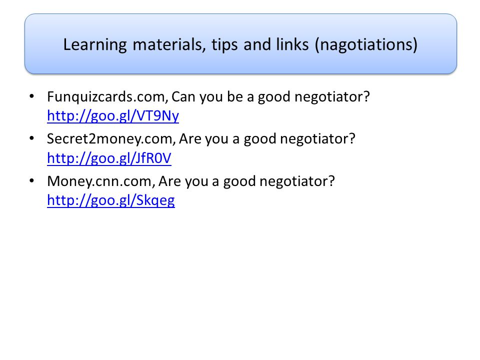 Learning materials, tips and links (nagotiations)