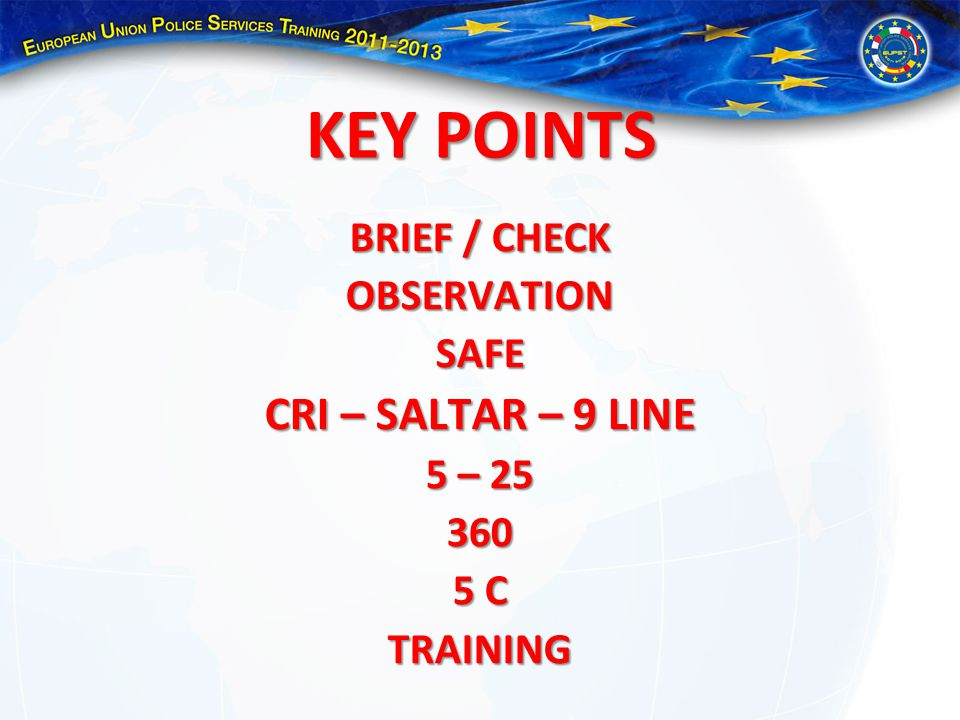 KEY POINTS CRI – SALTAR – 9 LINE BRIEF / CHECK OBSERVATION SAFE 5 – 25