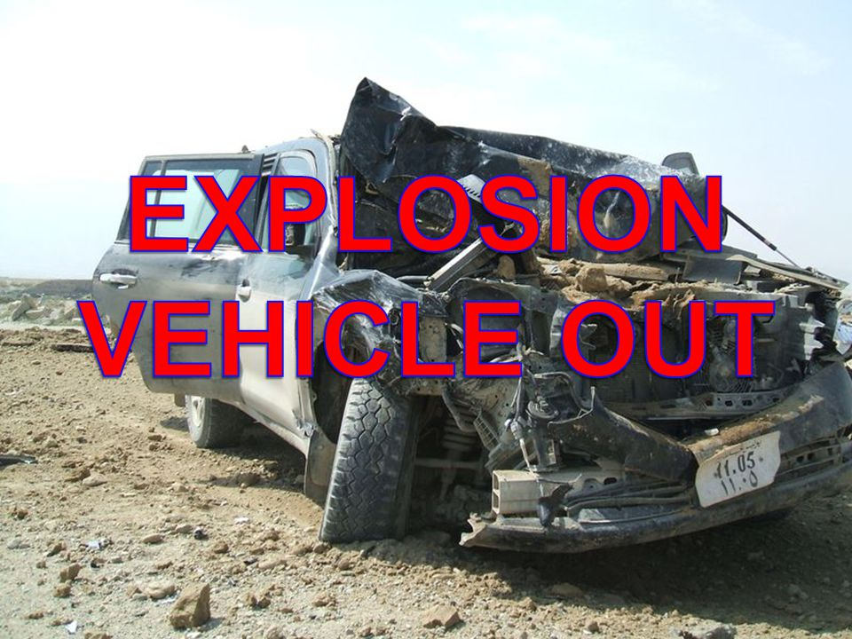 EXPLOSION VEHICLE OUT