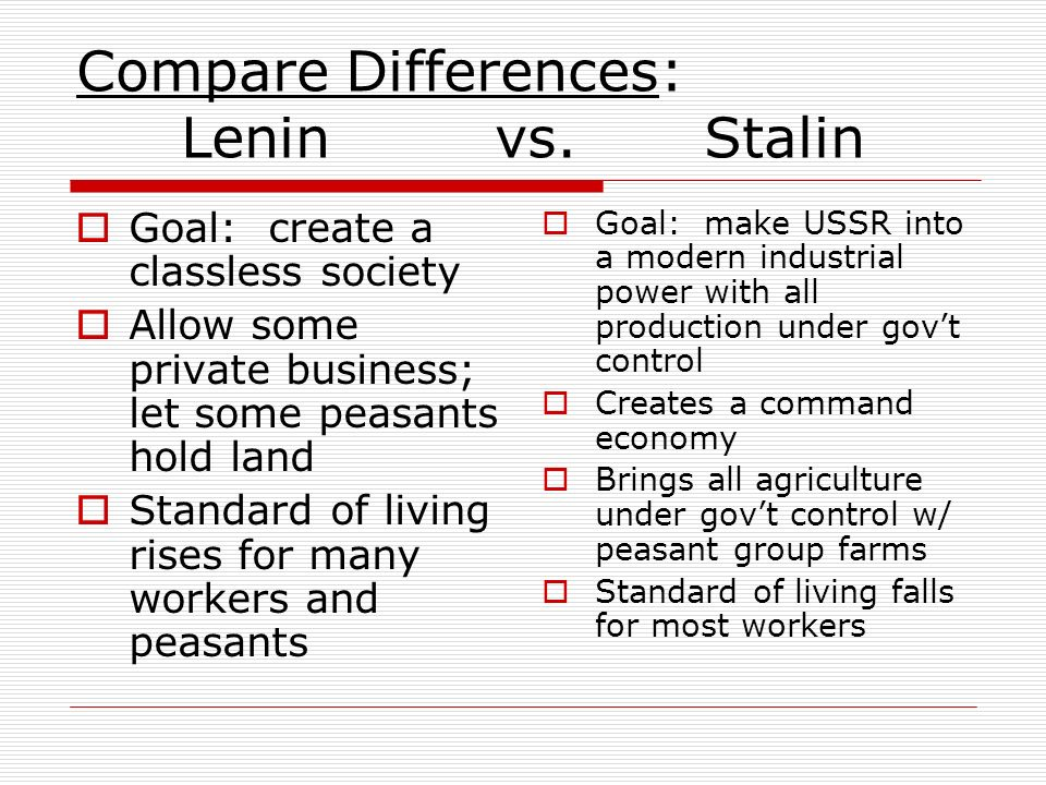Compare Differences: Lenin vs. Stalin