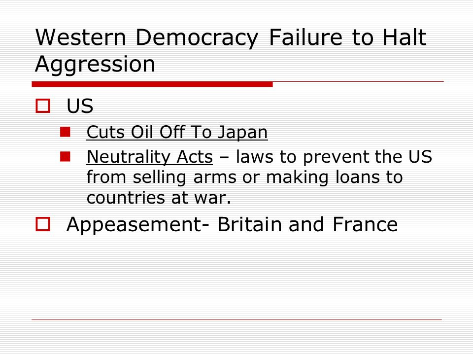Western Democracy Failure to Halt Aggression