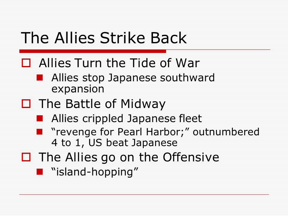 The Allies Strike Back Allies Turn the Tide of War