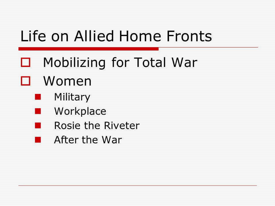Life on Allied Home Fronts