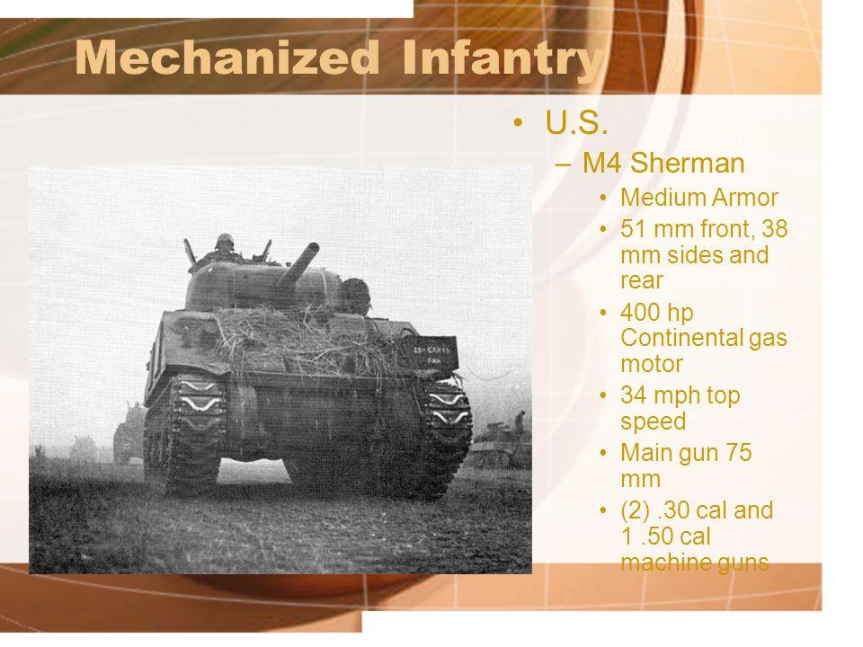 Mechanized Infantry U.S. M4 Sherman Medium Armor