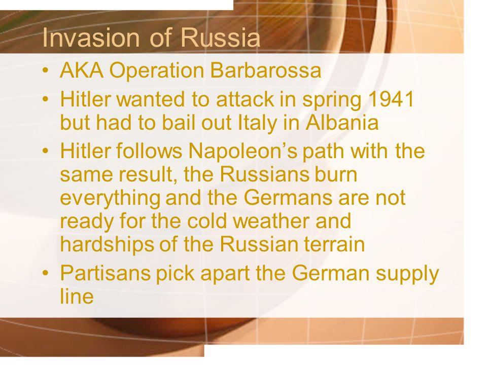 Invasion of Russia AKA Operation Barbarossa