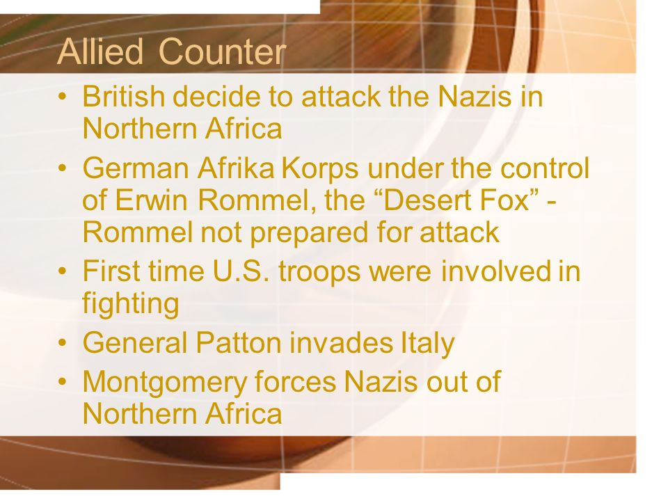 Allied Counter British decide to attack the Nazis in Northern Africa