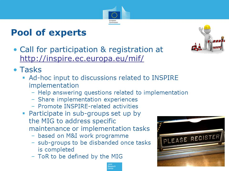 Pool of experts Call for participation & registration at http://inspire.ec.europa.eu/mif/ Tasks.