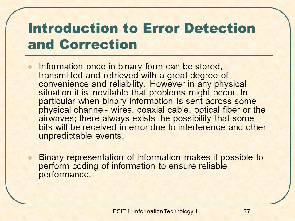 Introduction to Error Detection and Correction