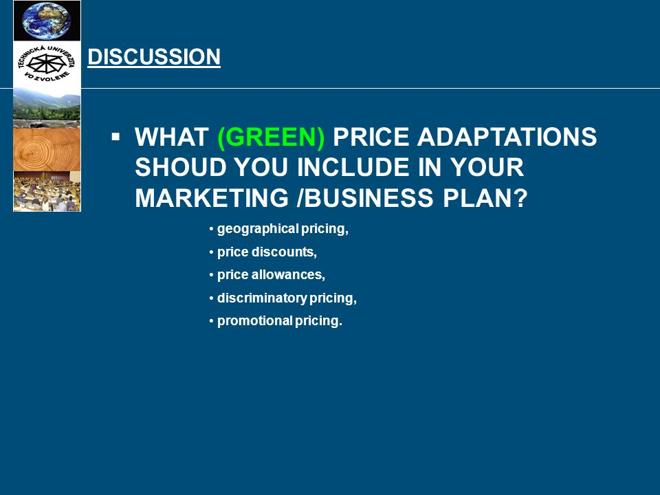 The firm has to consider many factors in setting its pricing policy: