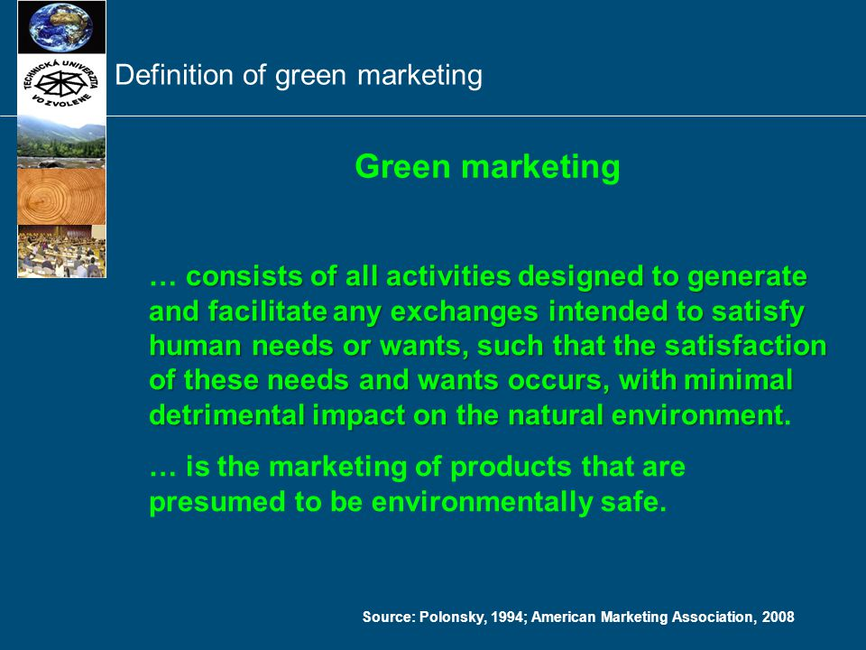 Source: Kotler 2003; American Marketing Association, 2014