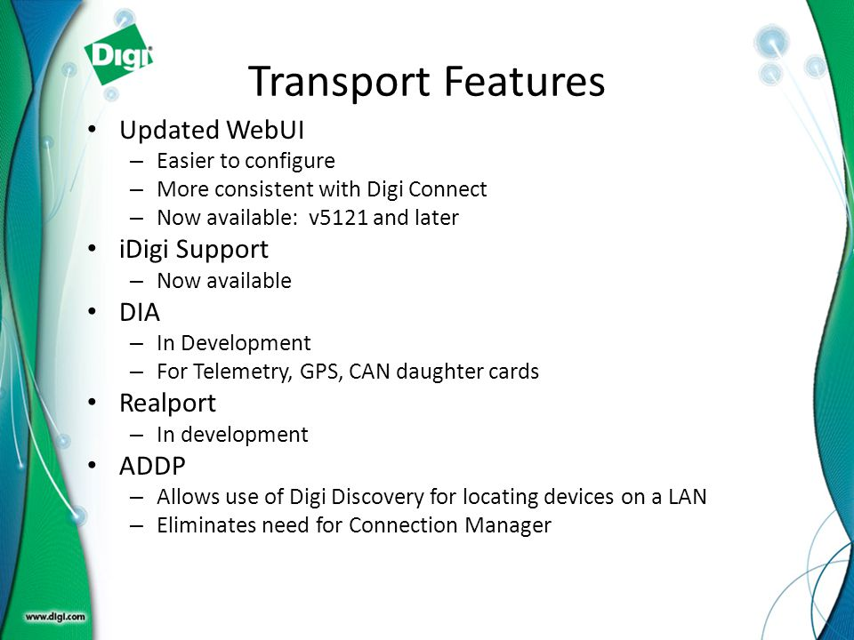 Transport Features Updated WebUI iDigi Support DIA Realport ADDP
