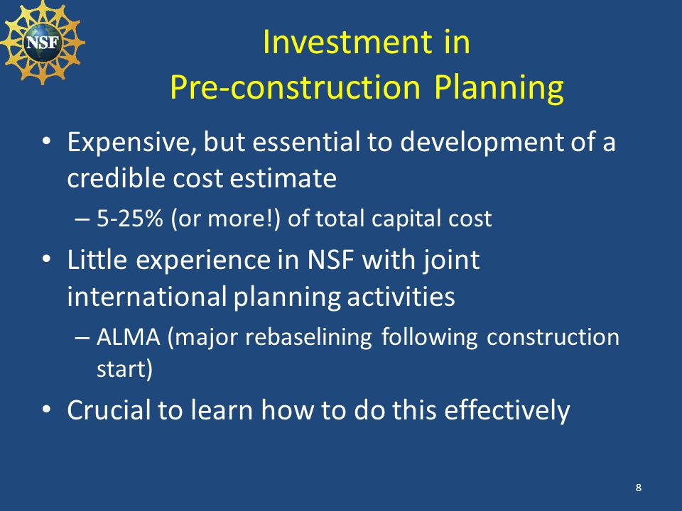 Investment in Pre-construction Planning