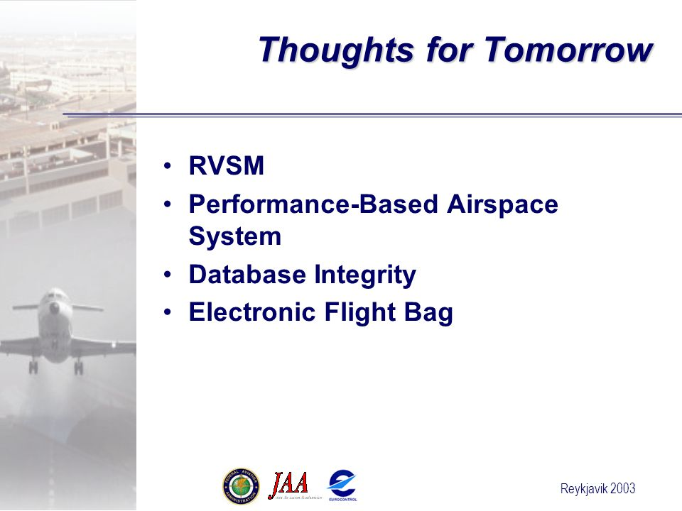 Thoughts for Tomorrow RVSM Performance-Based Airspace System