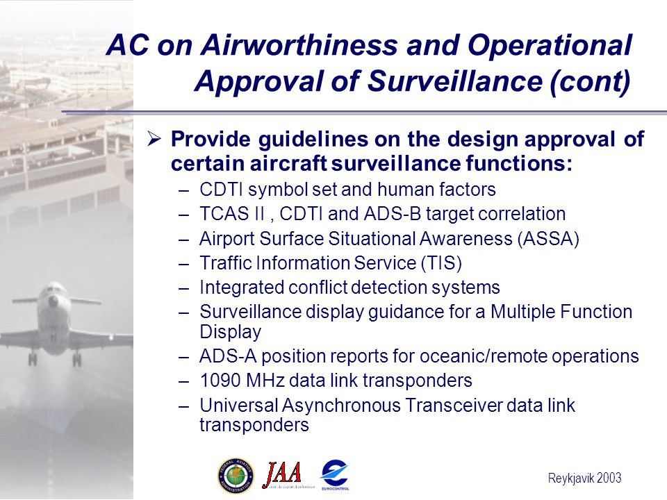 AC on Airworthiness and Operational Approval of Surveillance (cont)