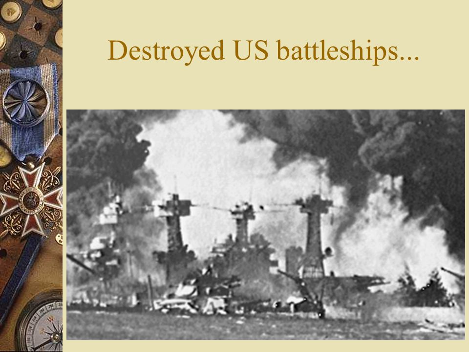 Destroyed US battleships...