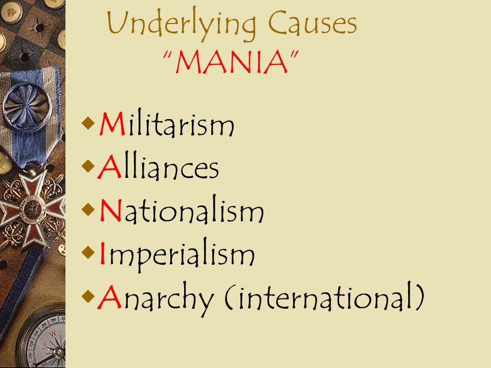Underlying Causes MANIA