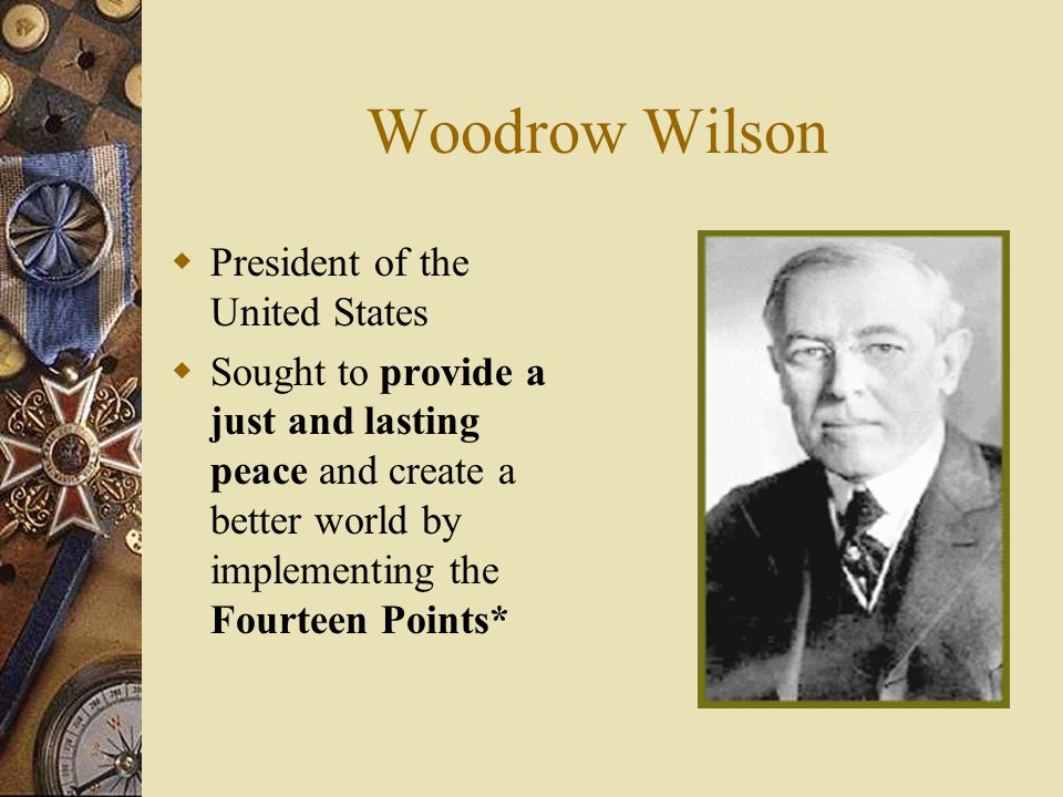 Woodrow Wilson President of the United States