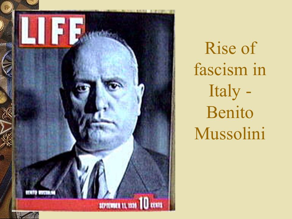 Rise of fascism in Italy - Benito Mussolini
