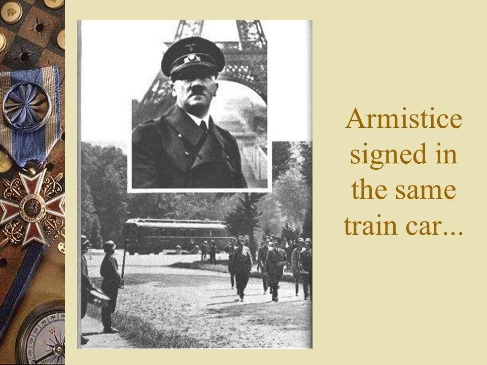 Armistice signed in the same train car...