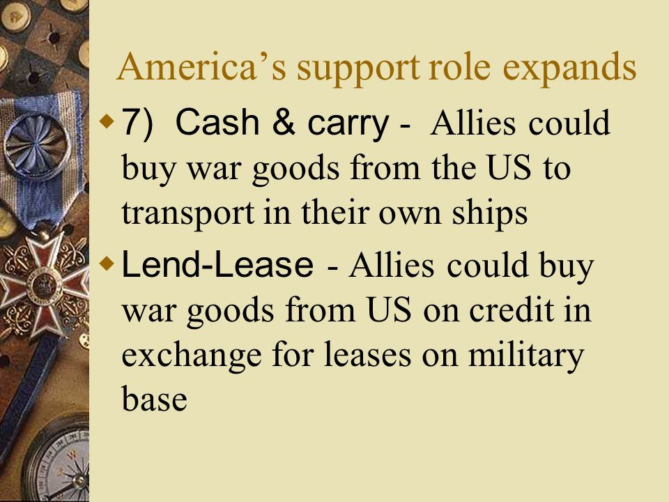 America's support role expands