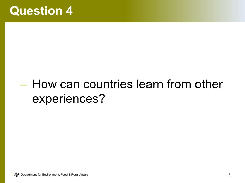 Question 4 How can countries learn from other experiences