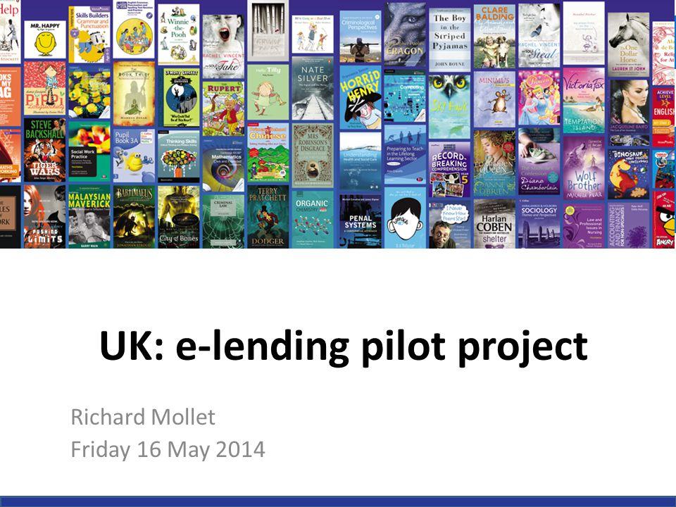 UK: e-lending pilot project