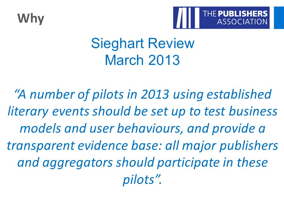 Why Sieghart Review. March 2013.