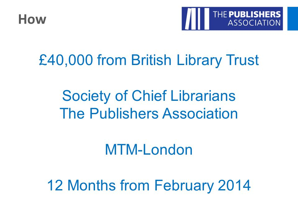 £40,000 from British Library Trust Society of Chief Librarians