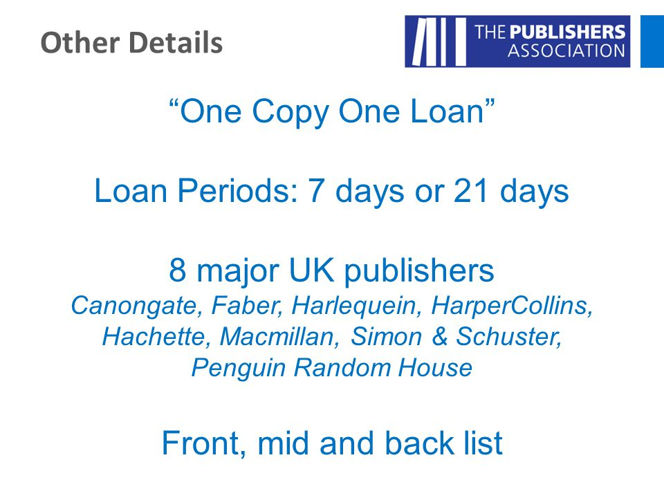 Loan Periods: 7 days or 21 days