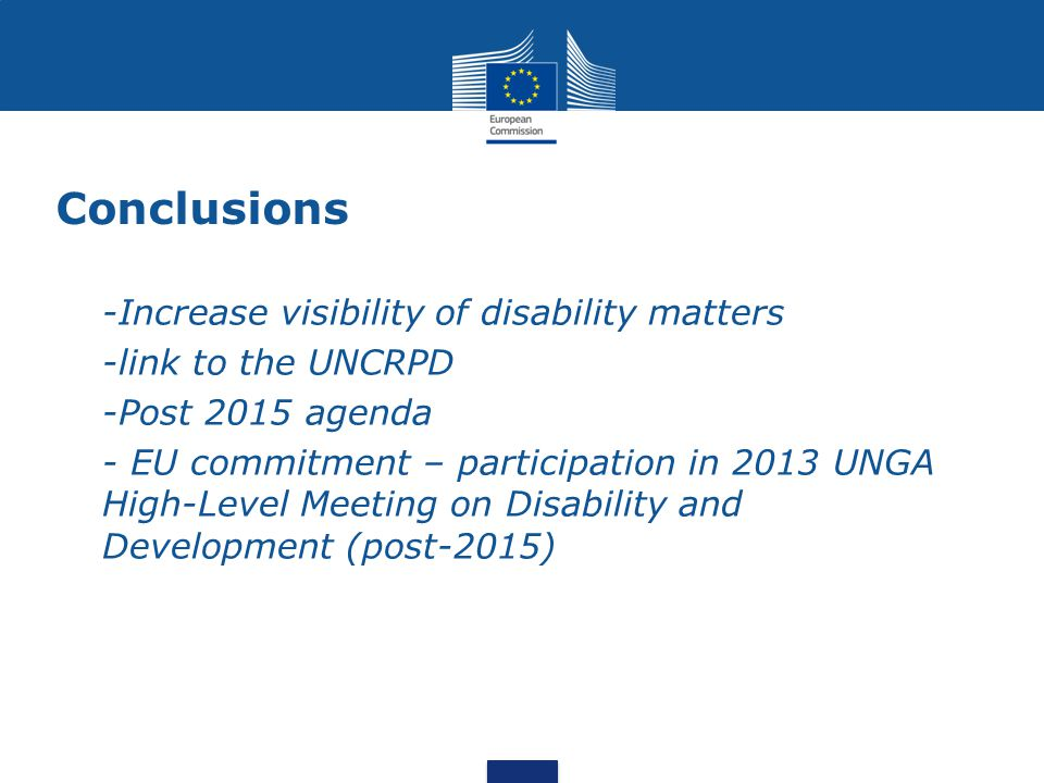 Conclusions -Increase visibility of disability matters