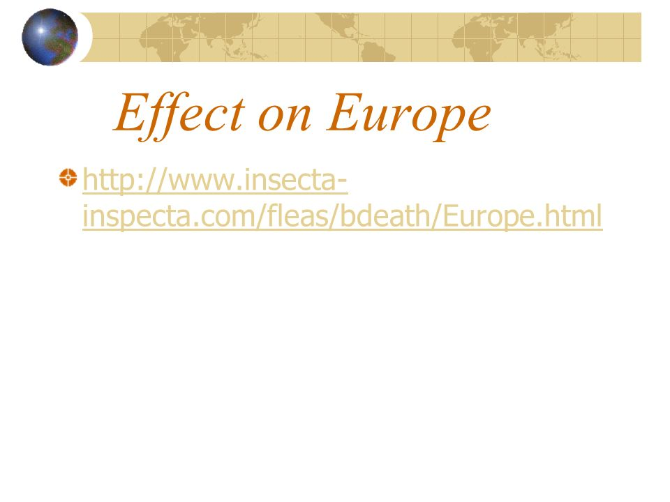 Effect on Europe http://www.insecta-inspecta.com/fleas/bdeath/Europe.html