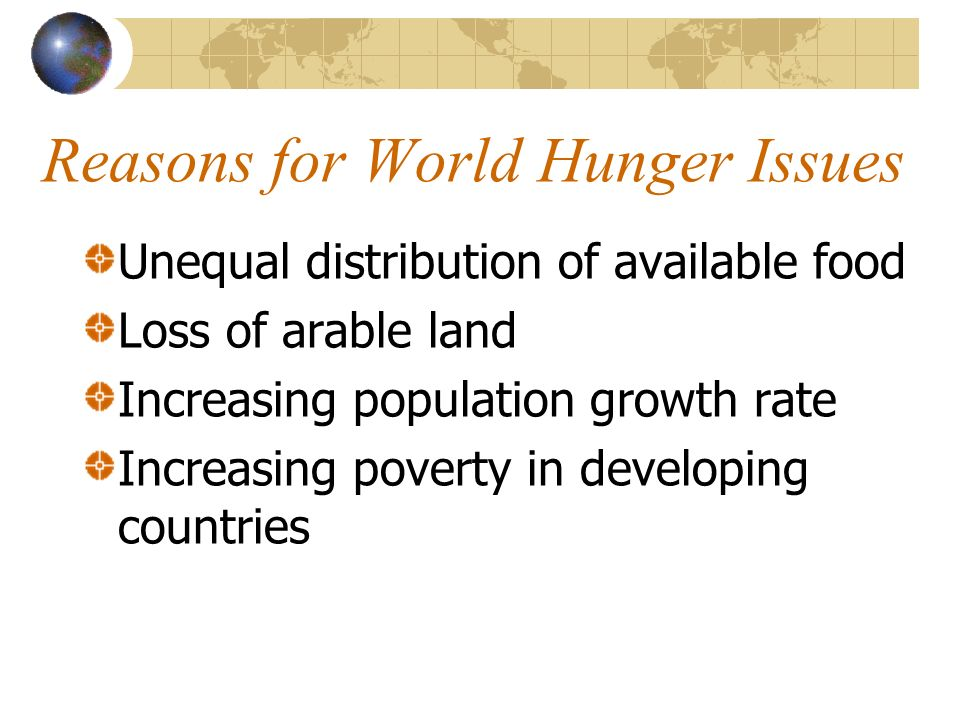 Reasons for World Hunger Issues