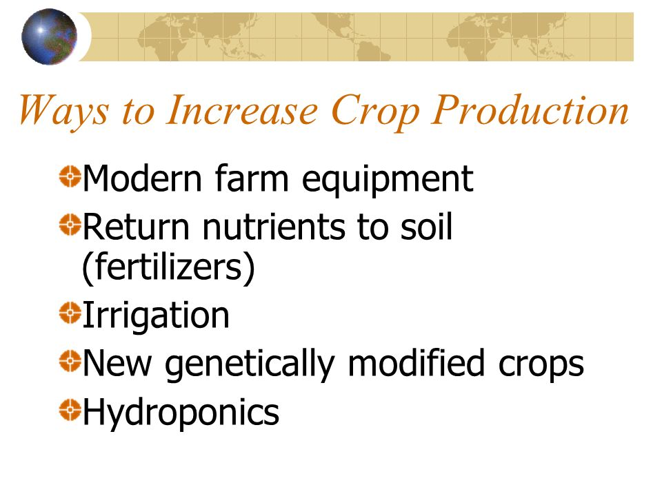 Ways to Increase Crop Production