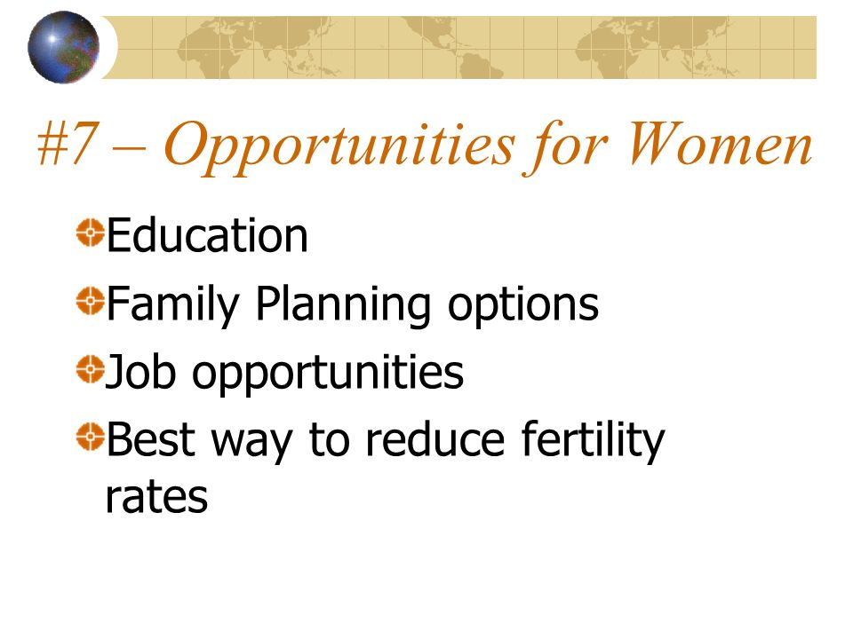 #7 – Opportunities for Women