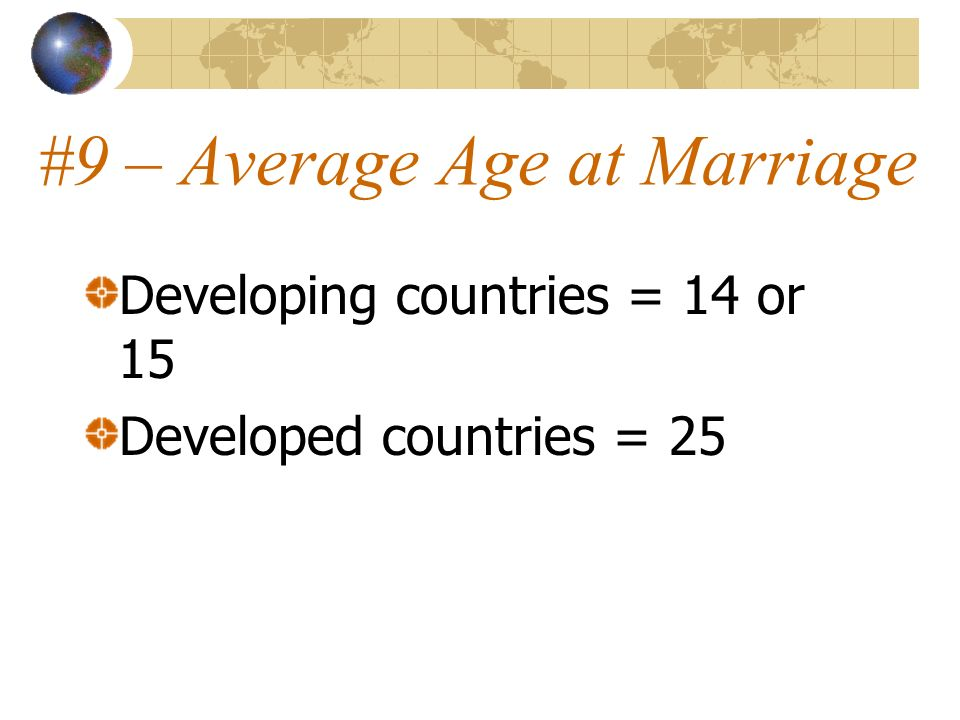 #9 – Average Age at Marriage