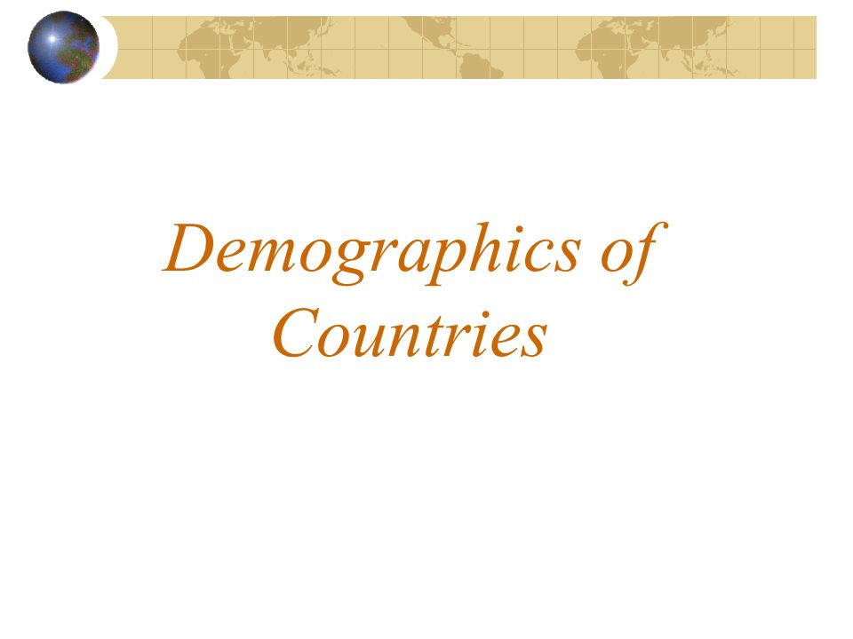 Demographics of Countries