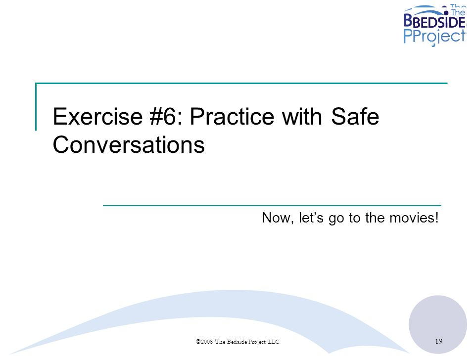 Exercise #6: Practice with Safe Conversations