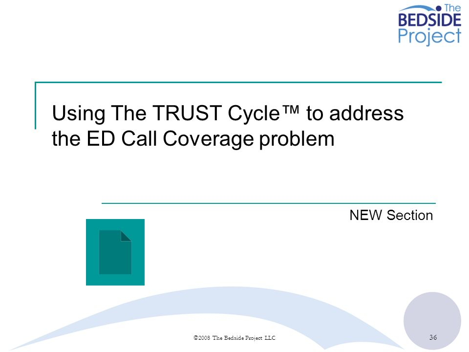 Using The TRUST Cycle™ to address the ED Call Coverage problem