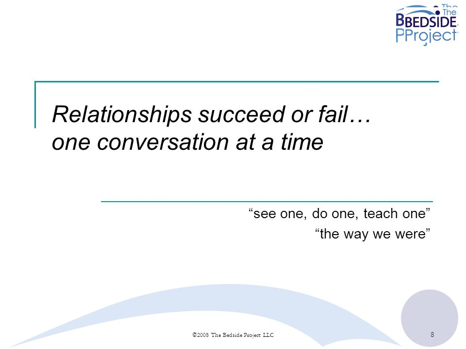 Relationships succeed or fail… one conversation at a time