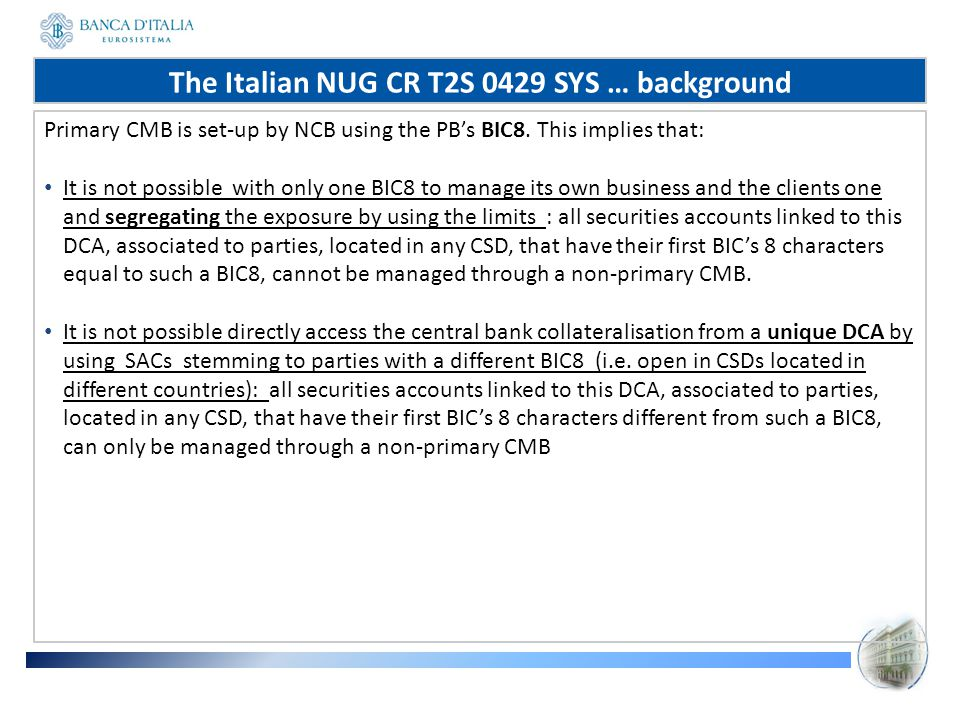 The Italian NUG CR T2S 0429 SYS … background