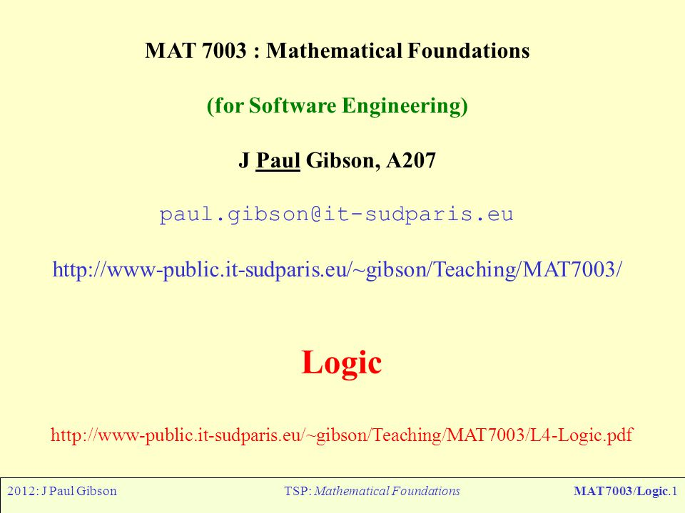 MAT 7003 : Mathematical Foundations (for Software Engineering)