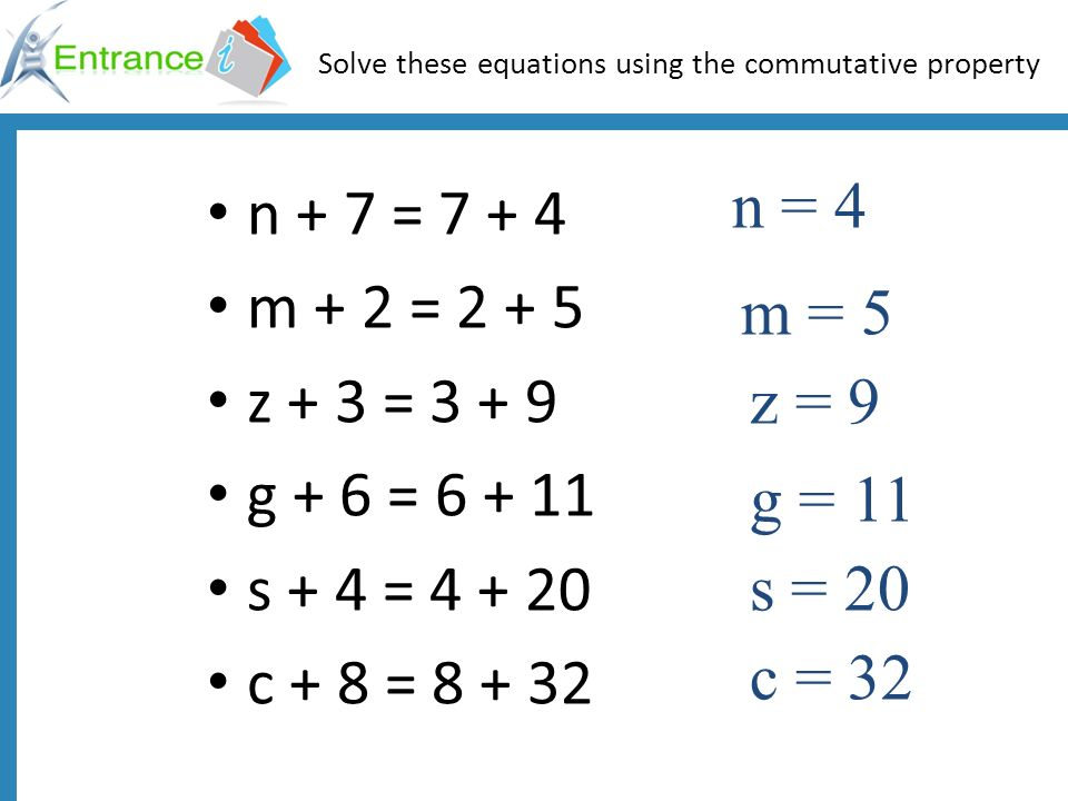 Solve these equations using the commutative property
